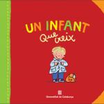 """Polèmica amb 'Un infant que creix', un llibre distribuït a escoles per la Generalitat, per """"publicitat encoberta"""""""